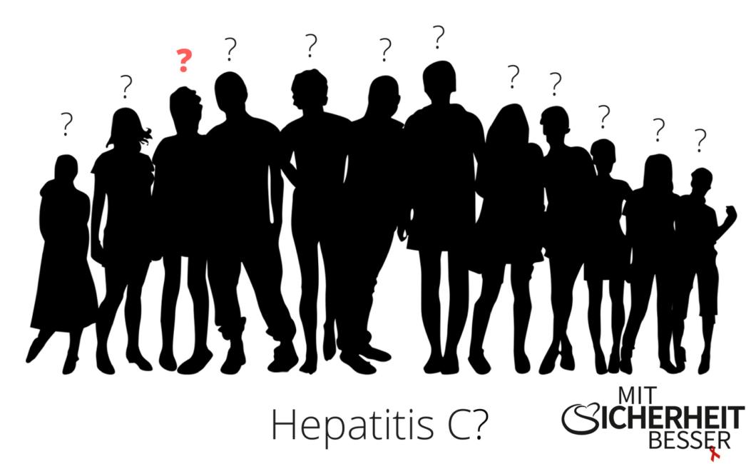 Menschen die nicht wissen ob Sie Hepatitis C infiziert sind...