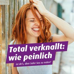 Total verknallt: wie peinlich ist dir´s, über Safer Sex zu reden? Infos zur Kampagne STI auf Tour!